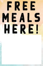 Free Meals Here Customizable Sign